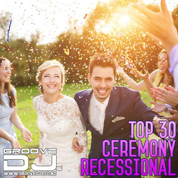 Top 30 Wedding Ceremony Recessional Songs