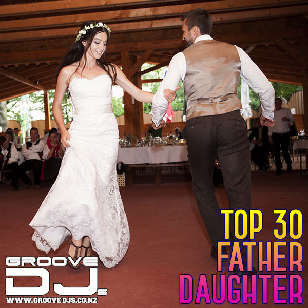 Top 30 Father Daughter Dance Songs
